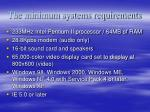 the minimum systems requirements