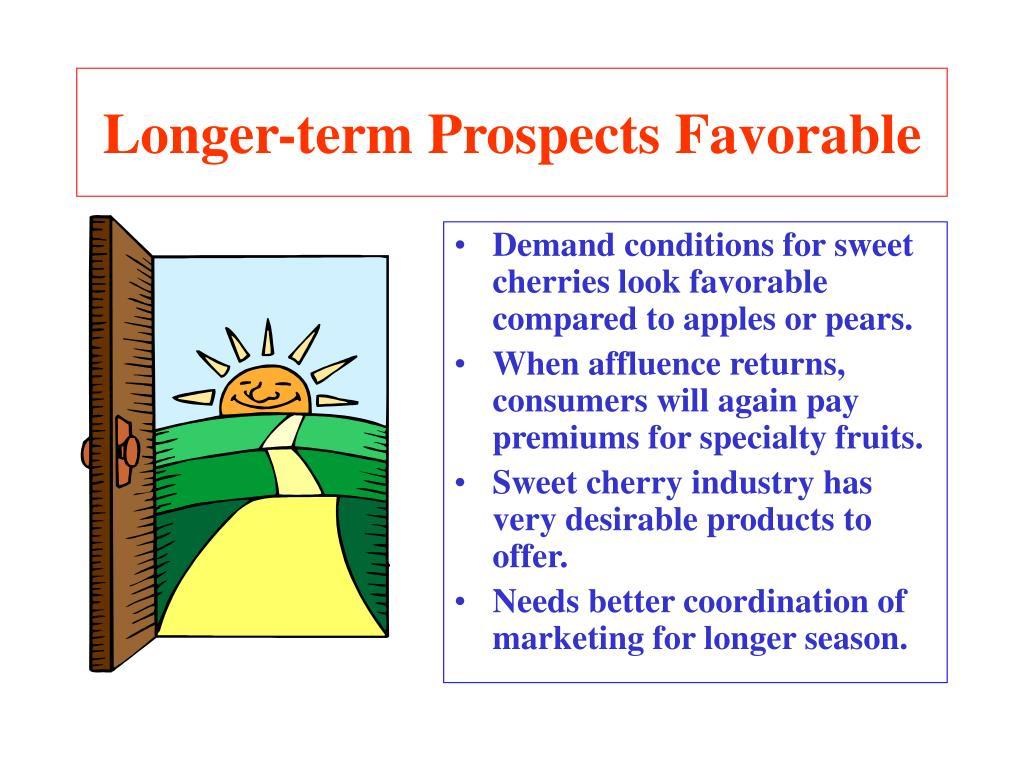 Longer-term Prospects Favorable