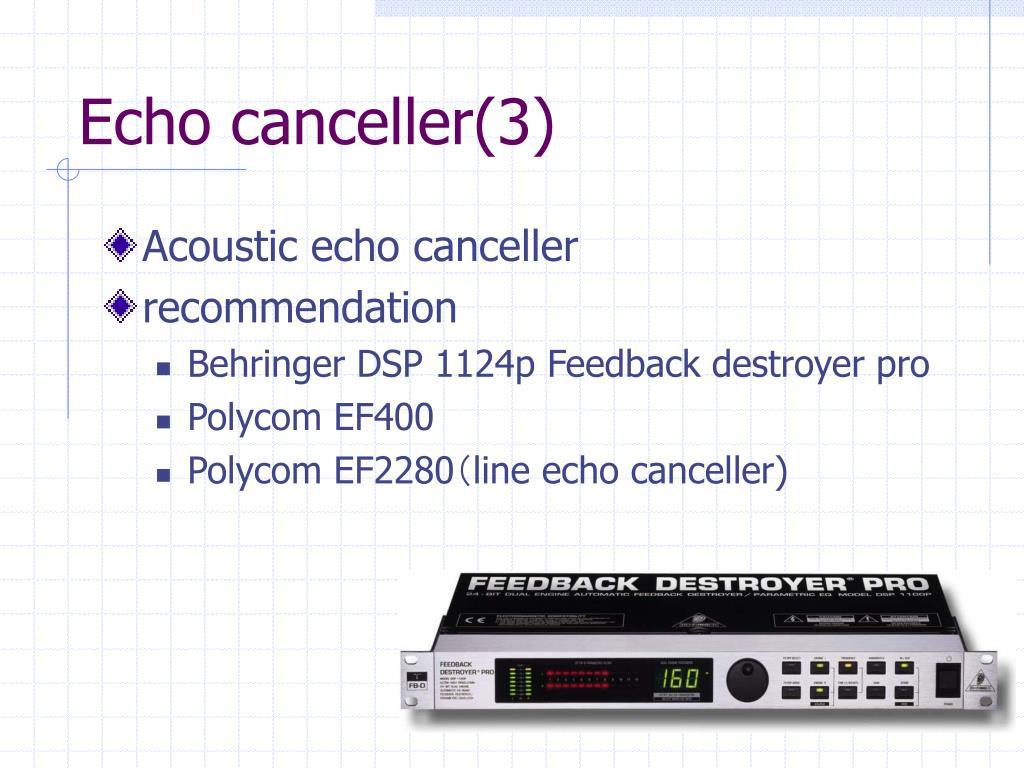 Echo canceller(3)