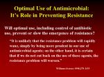 optimal use of antimicrobial it s role in preventing resistance