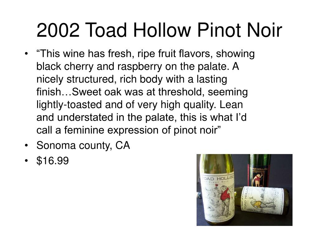 2002 Toad Hollow Pinot Noir