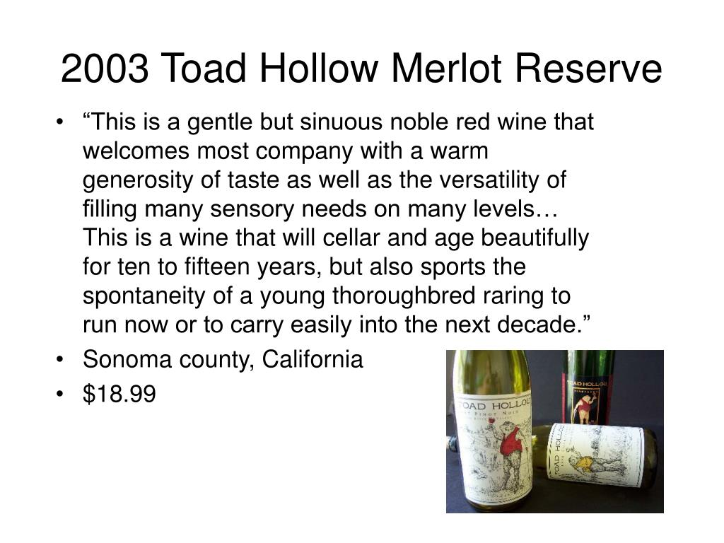 2003 Toad Hollow Merlot Reserve