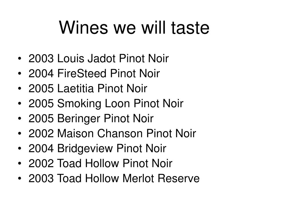 Wines we will taste