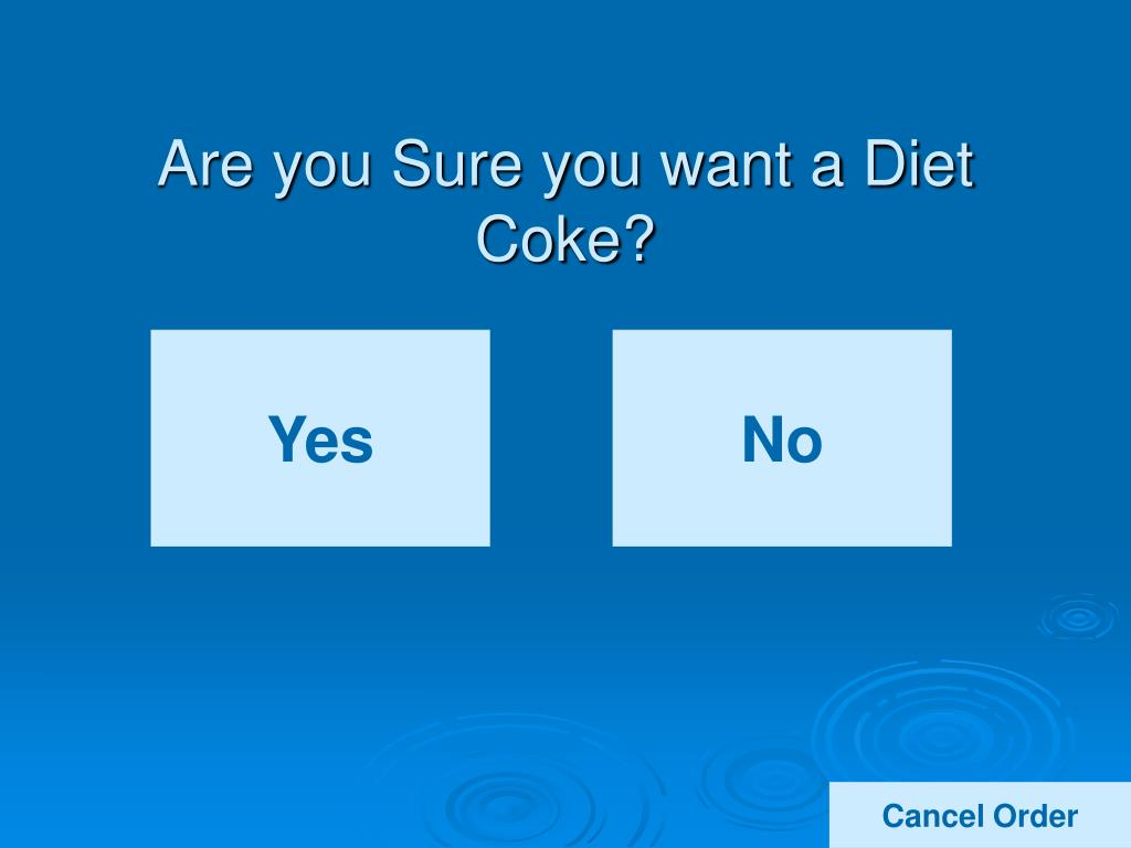 Are you Sure you want a Diet Coke?