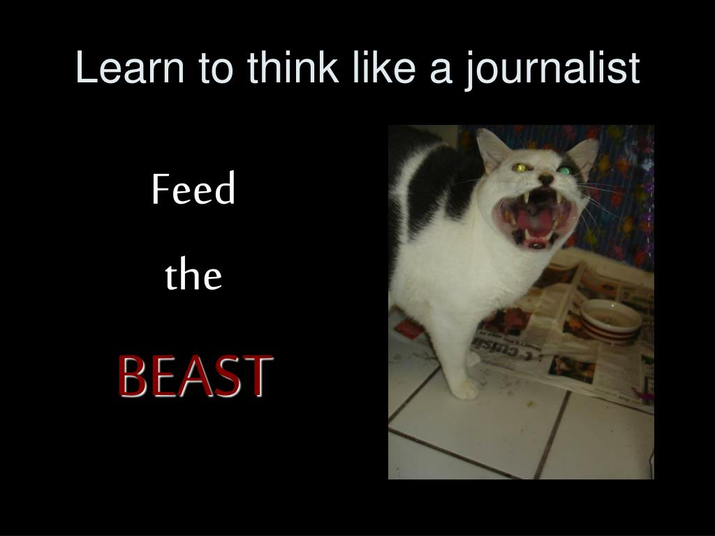 Learn to think like a journalist