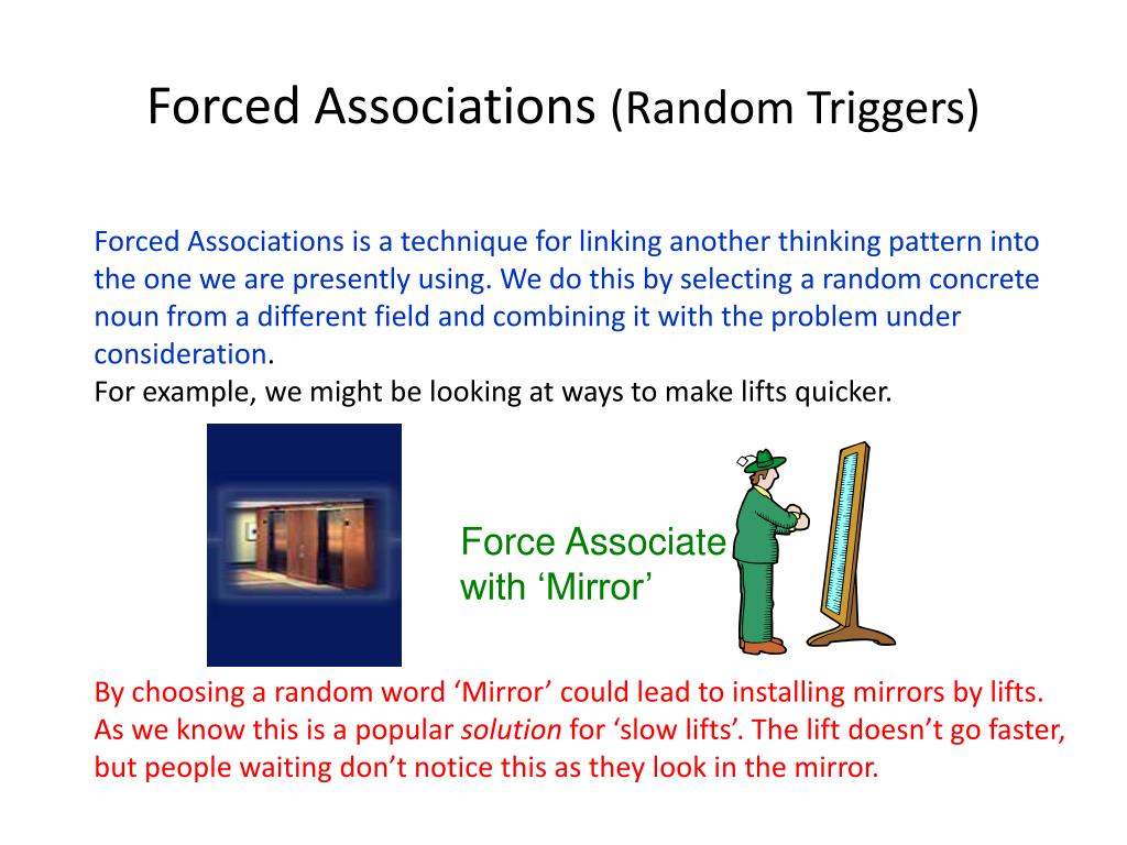 Forced Associations
