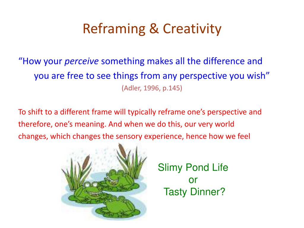 Reframing & Creativity