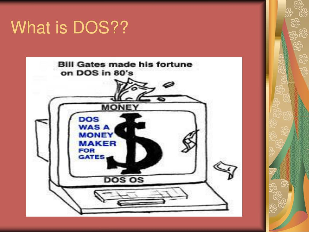 What is DOS??