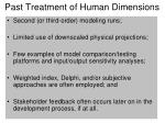 past treatment of human dimensions