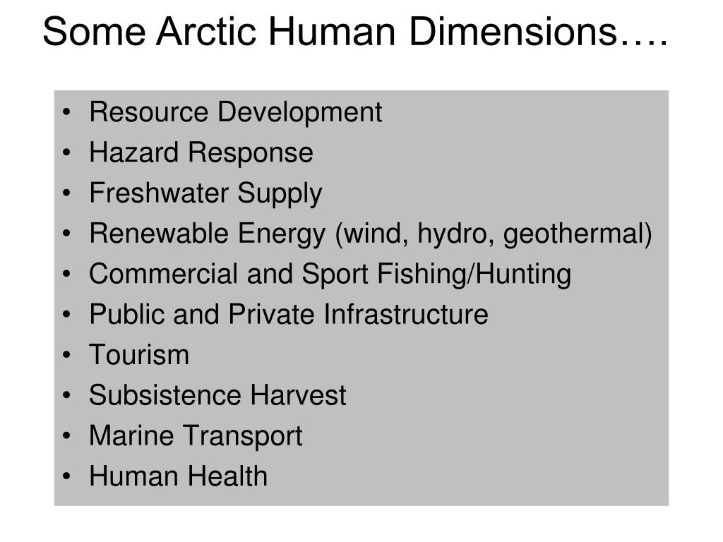 Some Arctic Human Dimensions….