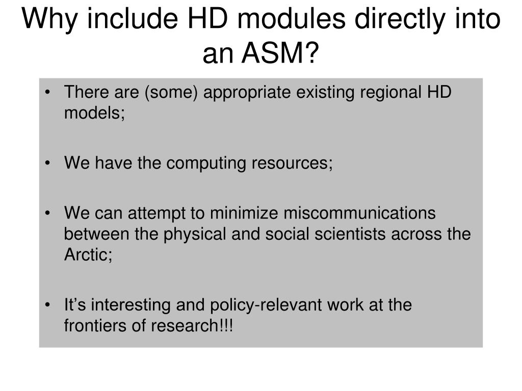 Why include HD modules directly into an ASM?