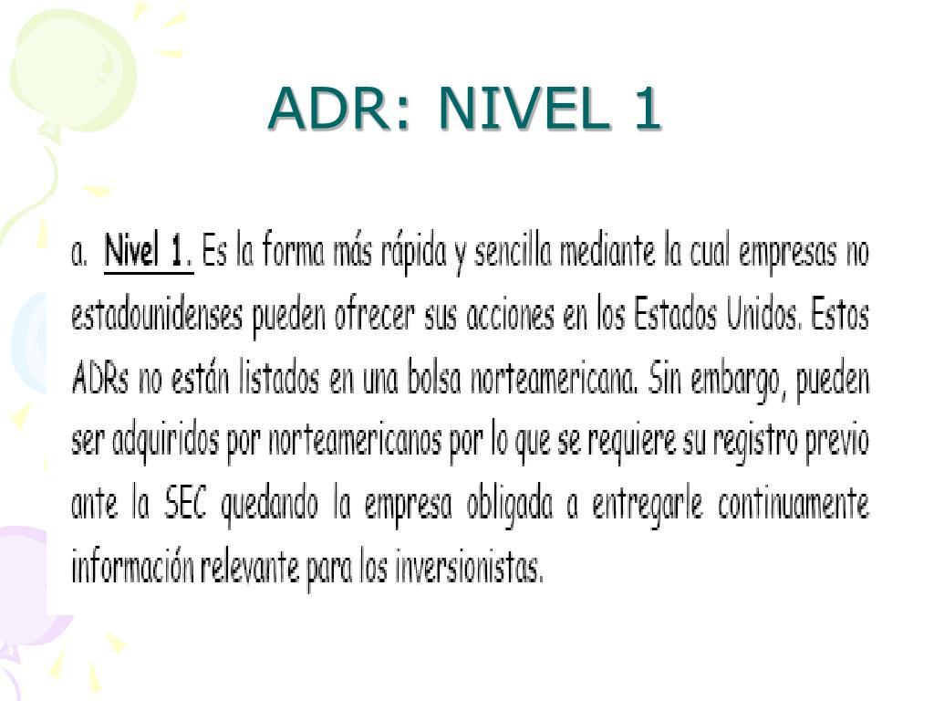 ADR: NIVEL 1