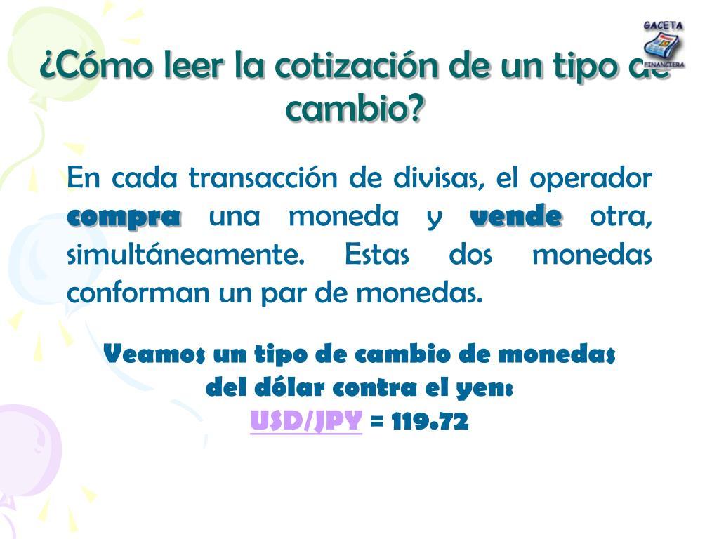 ¿Cómo leer la cotización de un tipo de cambio?