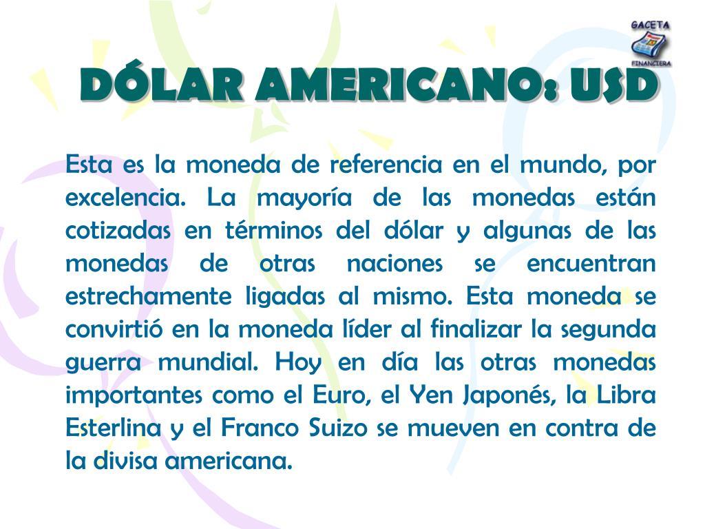 DÓLAR AMERICANO: USD