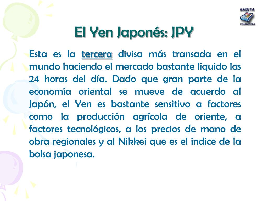 El Yen Japonés: JPY