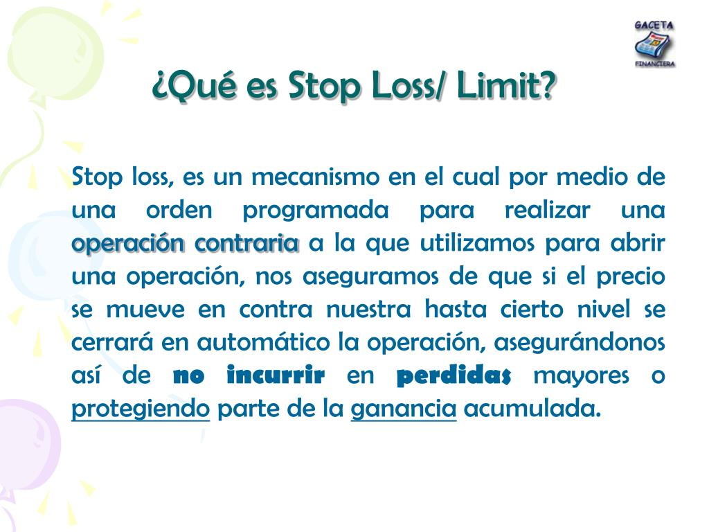 ¿Qué es Stop Loss/ Limit?