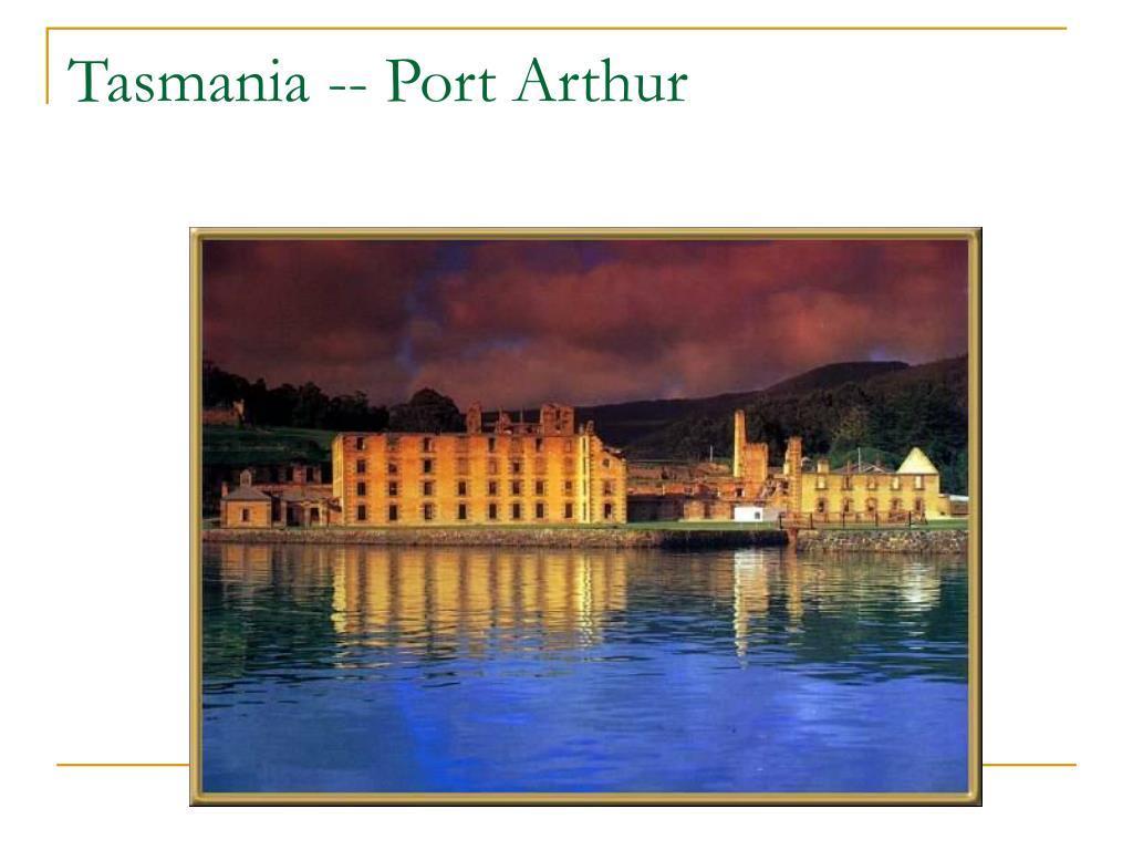 Tasmania -- Port Arthur
