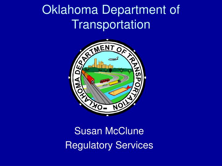 ppt oklahoma department of transportation powerpoint