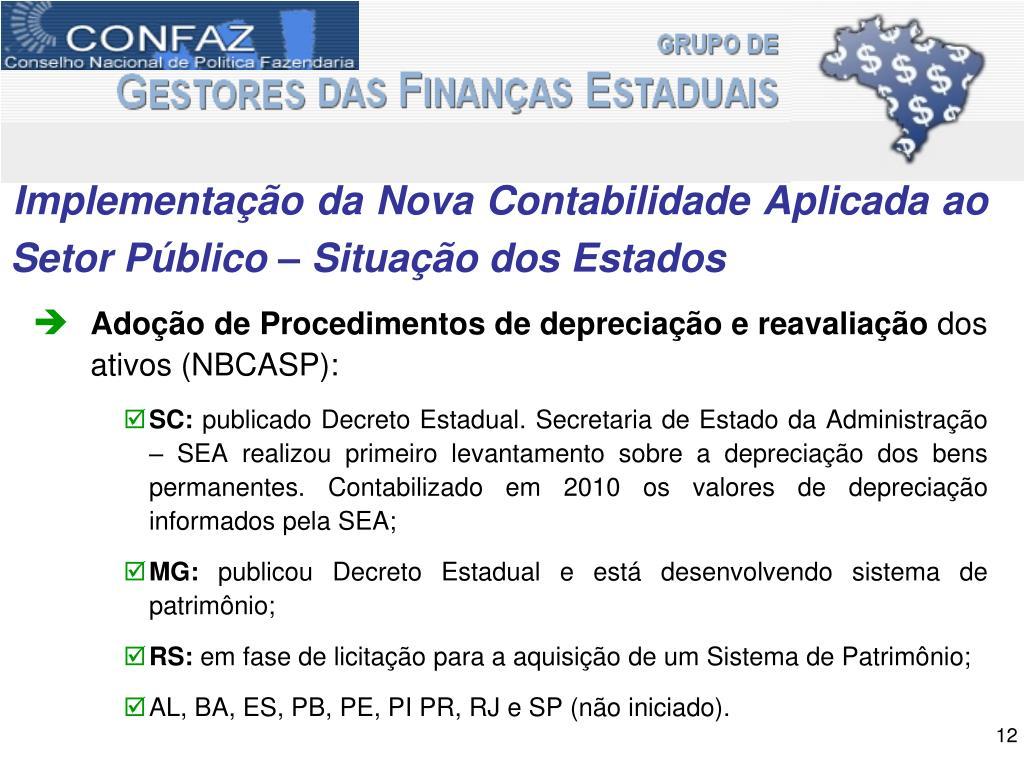 Implementação da Nova Contabilidade Aplicada ao Setor Público – Situação dos Estados