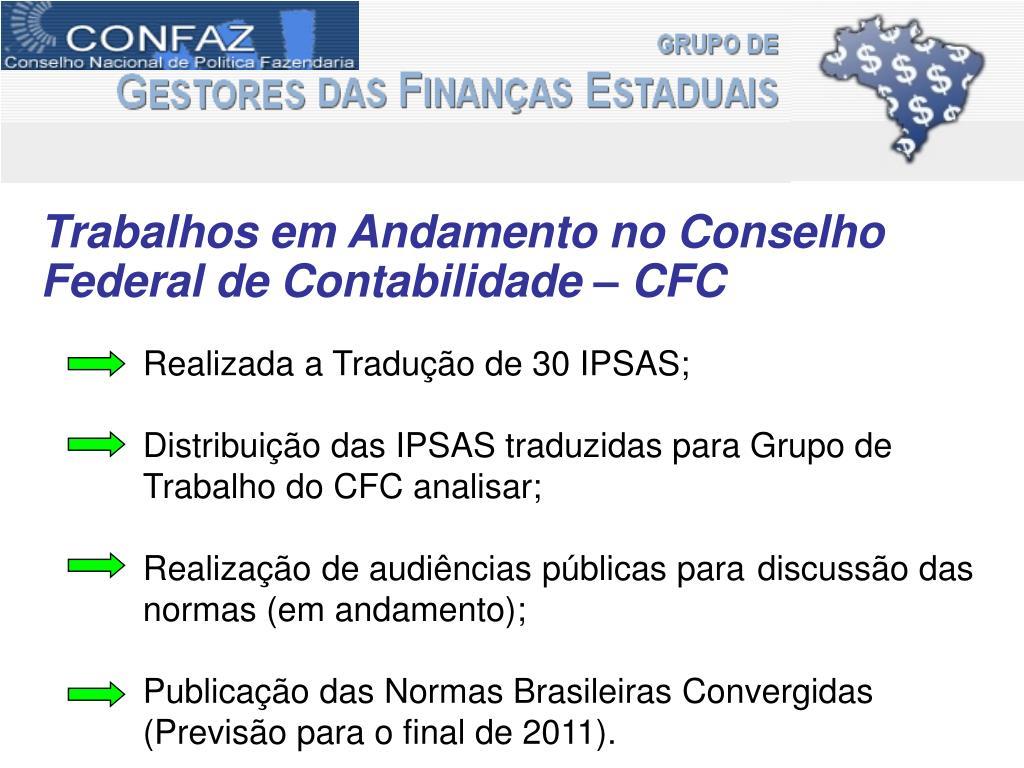 Trabalhos em Andamento no Conselho Federal de Contabilidade – CFC