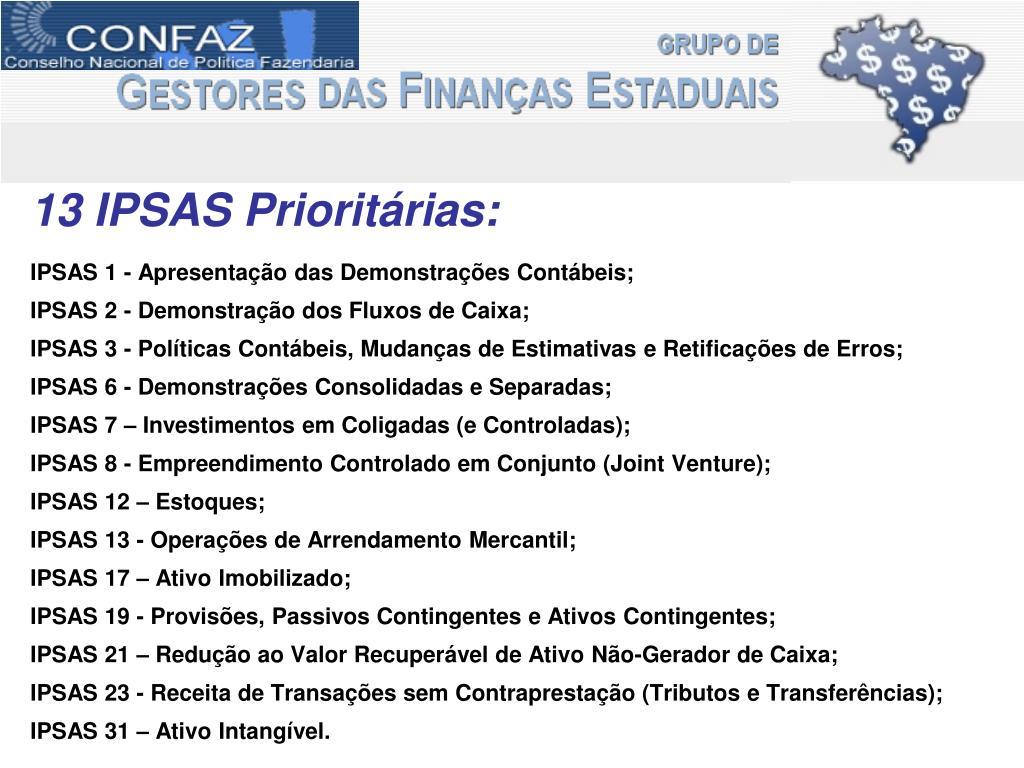 13 IPSAS Prioritárias: