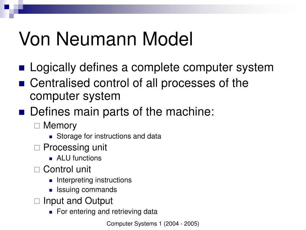Von Neumann Model