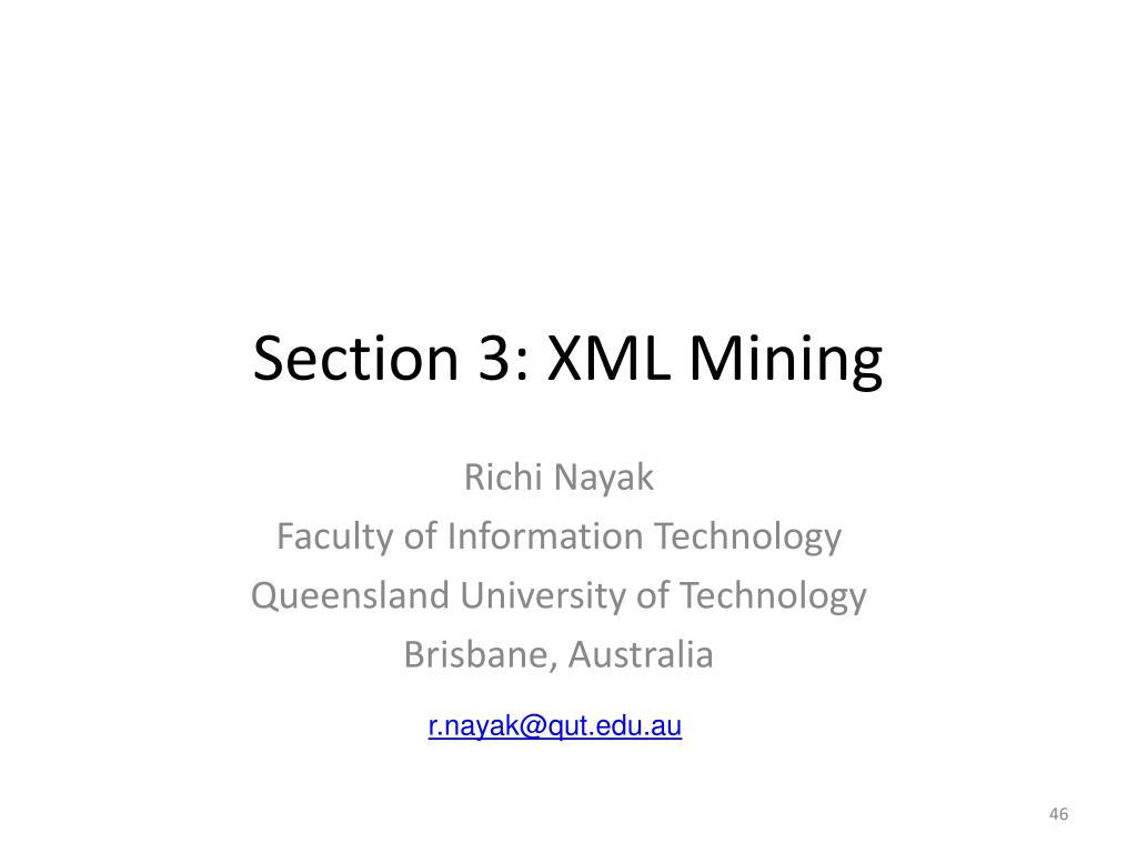 Section 3: XML Mining