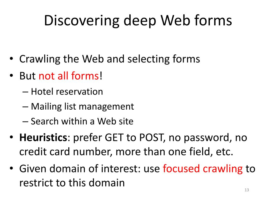 Discovering deep Web forms