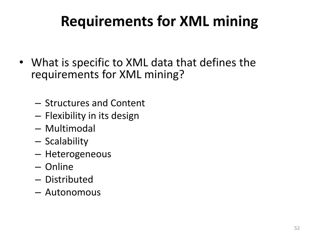 Requirements for XML mining