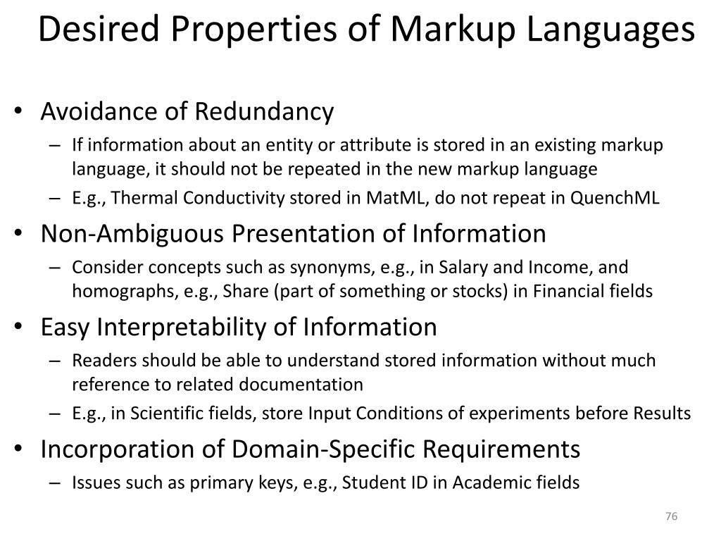 Desired Properties of Markup Languages