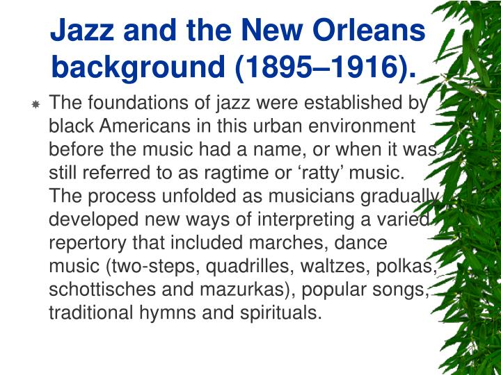 Jazz and the new orleans background 1895 1916