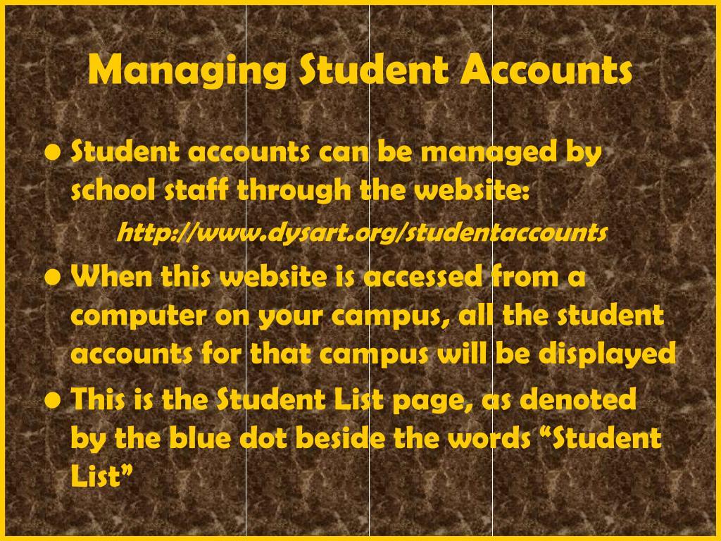 Managing Student Accounts