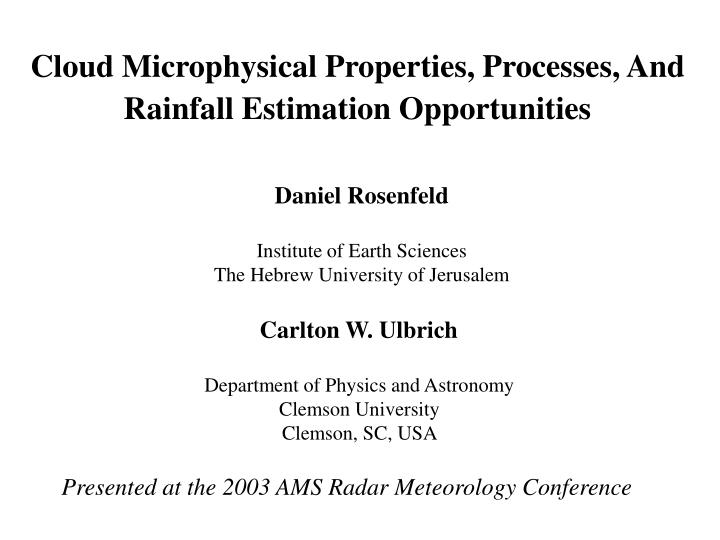 Cloud Microphysical Properties, Processes, And