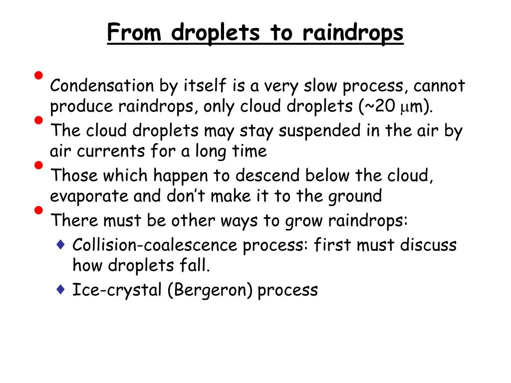 From droplets to raindrops