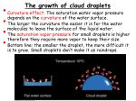 the growth of cloud droplets