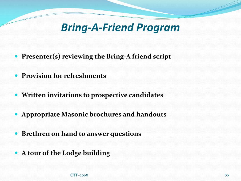 Bring-A-Friend Program
