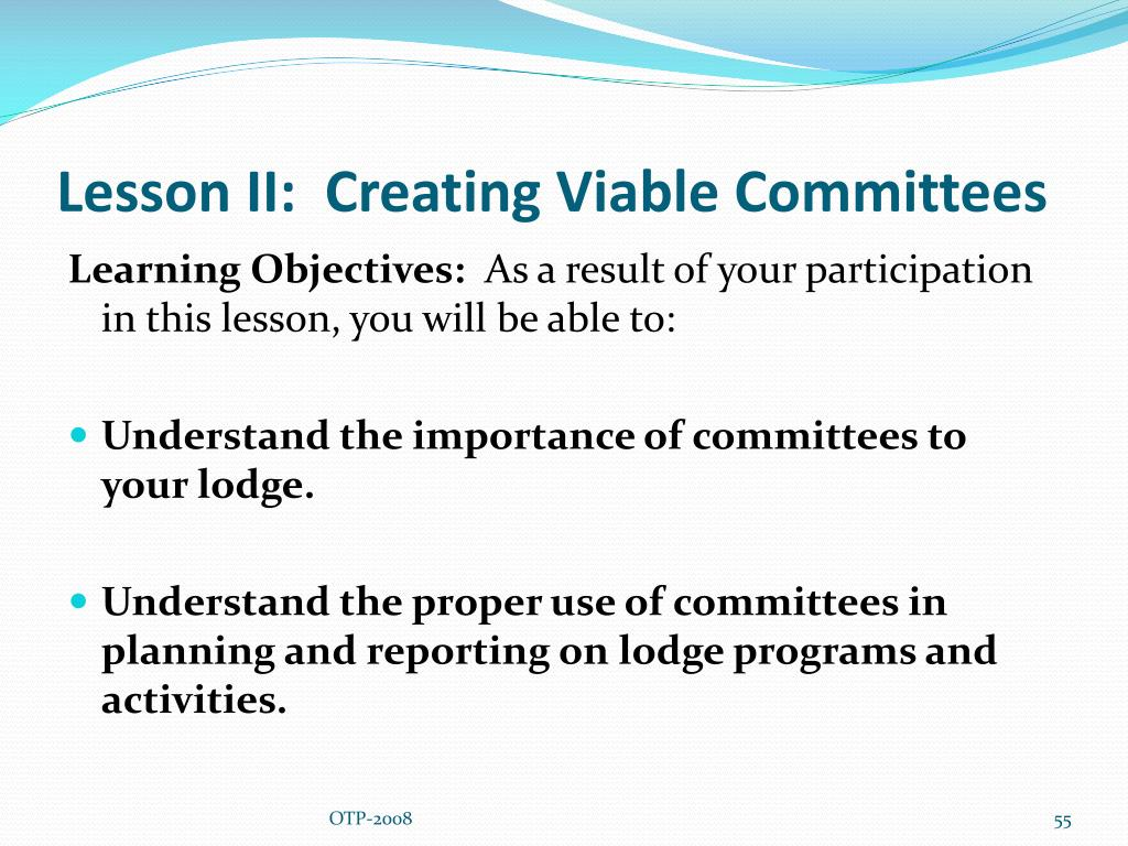 Lesson II:  Creating Viable Committees