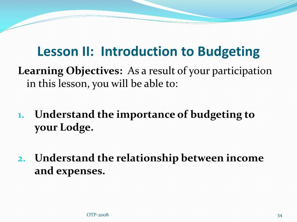 Lesson II:  Introduction to Budgeting