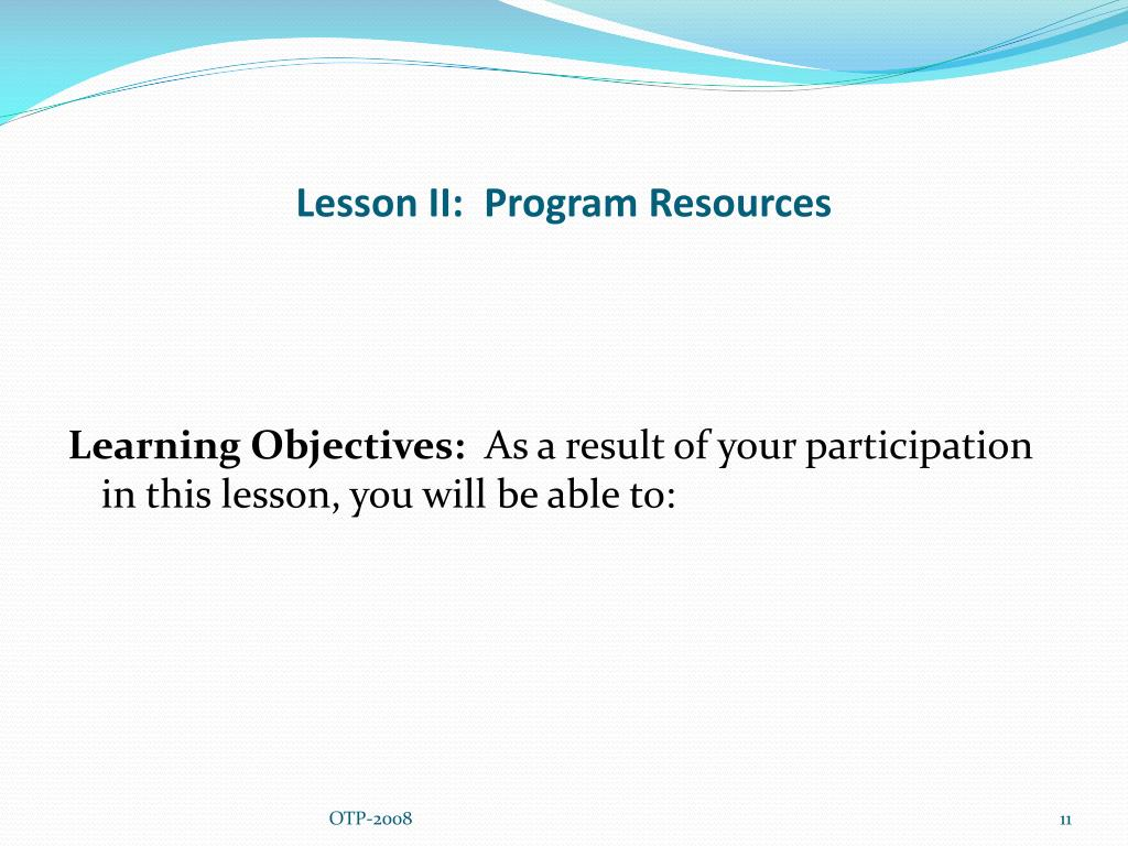 Lesson II:  Program Resources