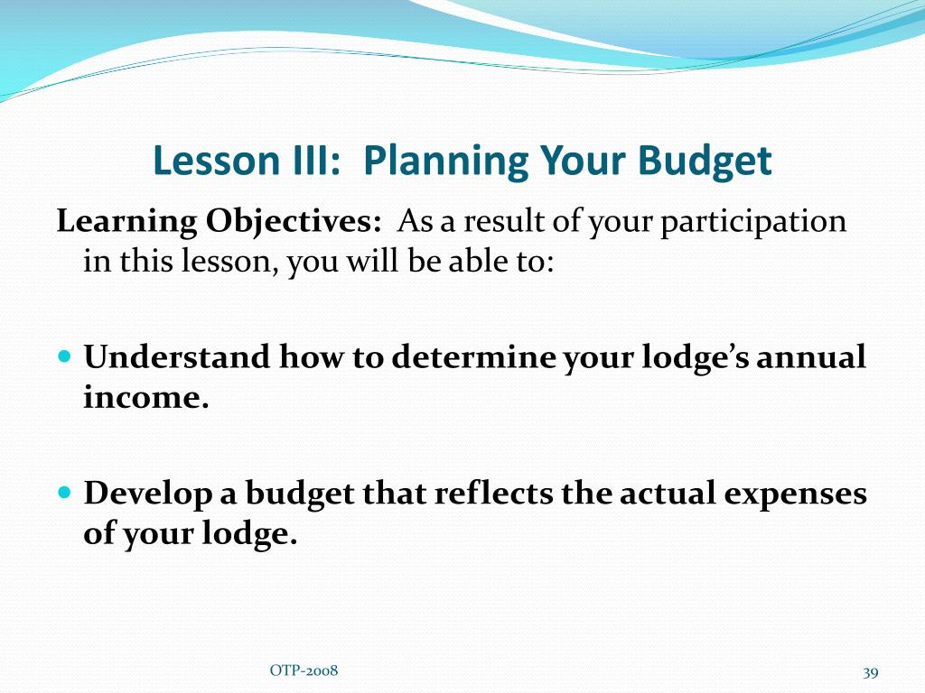 Lesson III:  Planning Your Budget