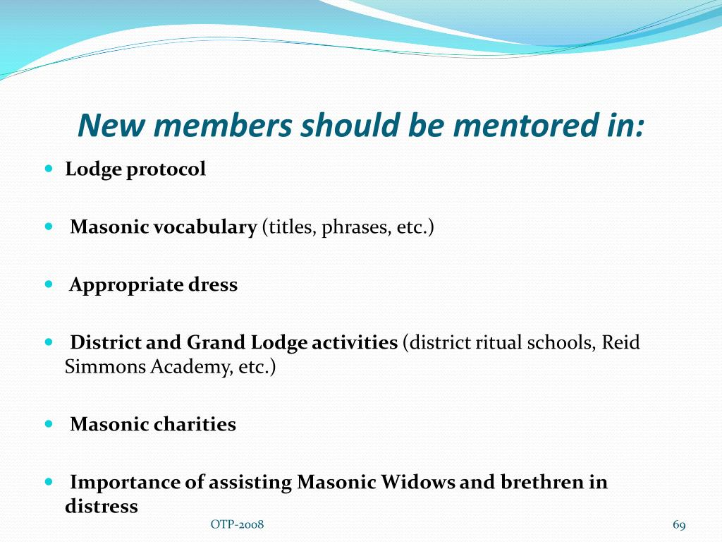 New members should be mentored in: