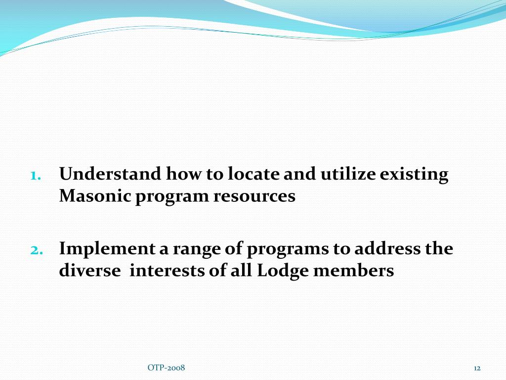 Understand how to locate and utilize existing Masonic program resources