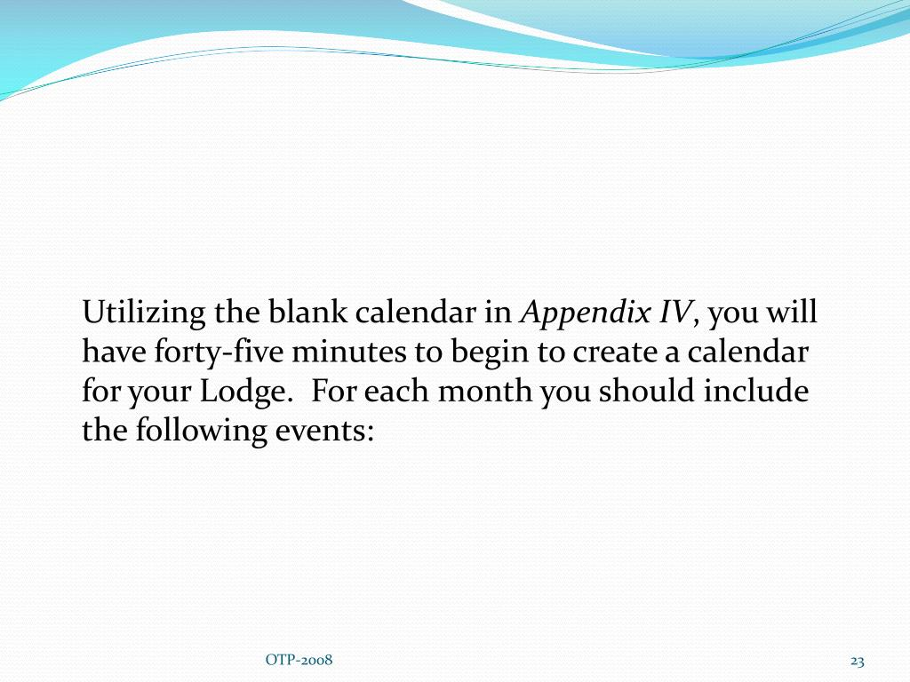 Utilizing the blank calendar in