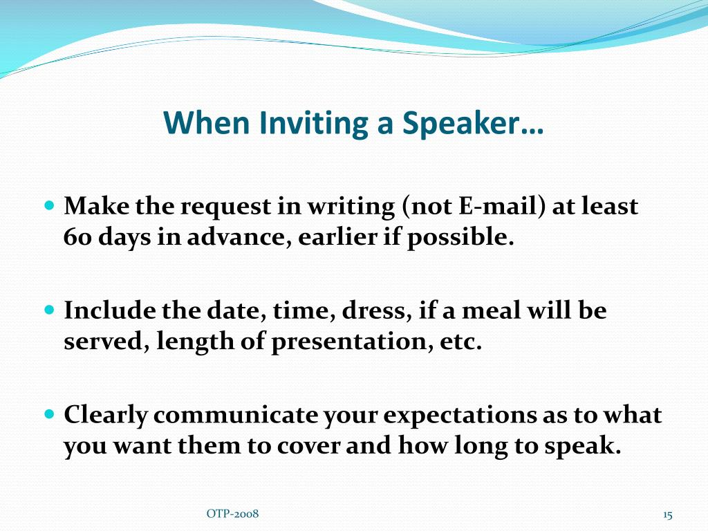 When Inviting a Speaker…