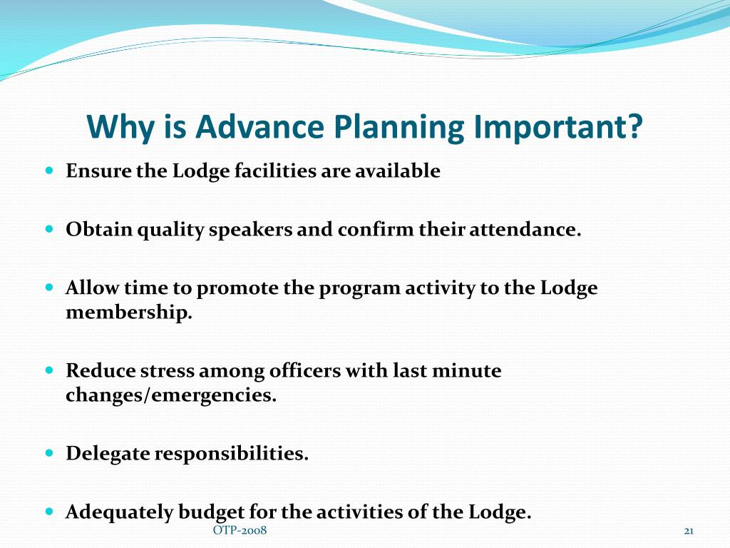 Why is Advance Planning Important?