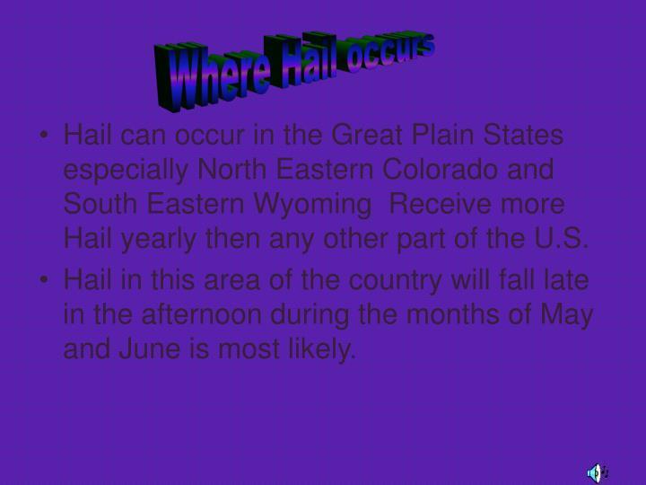 Where Hail occurs