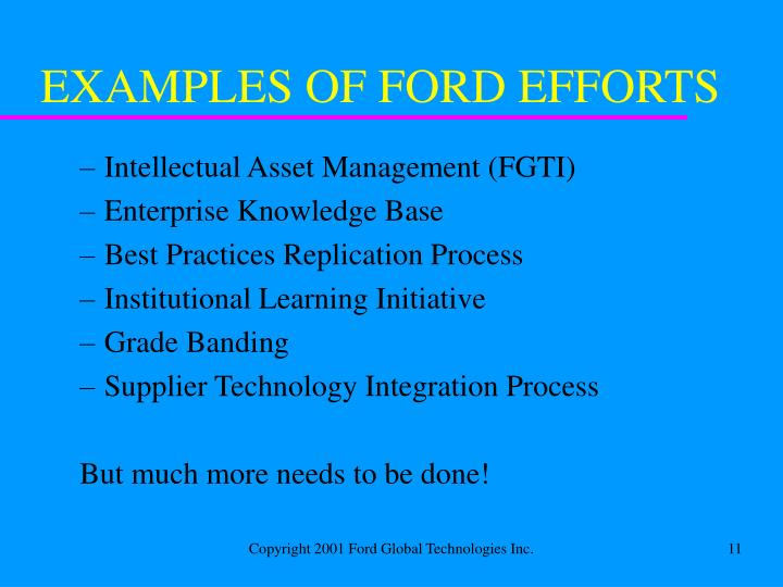 EXAMPLES OF FORD EFFORTS