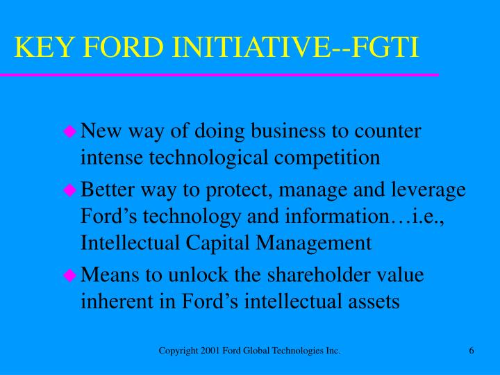 KEY FORD INITIATIVE--FGTI