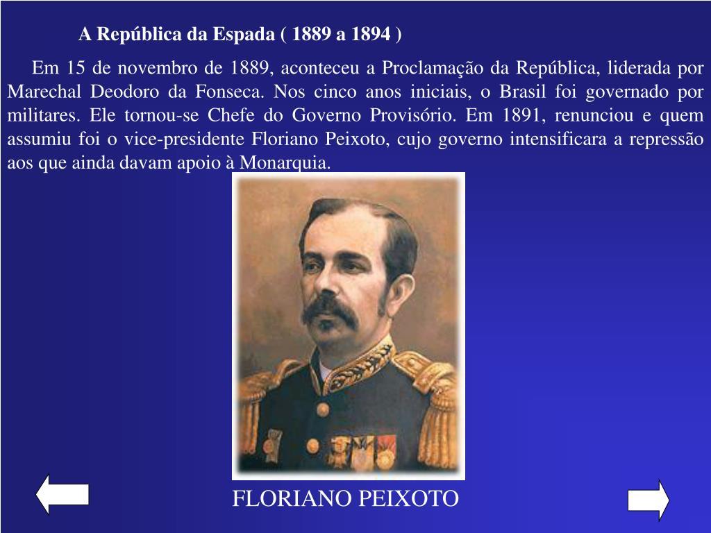 A República da Espada ( 1889 a 1894 )