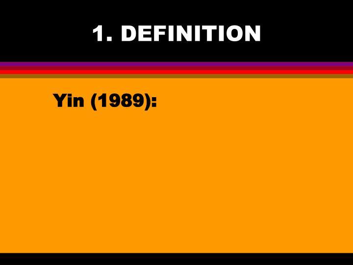 1. DEFINITION